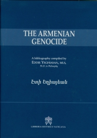 The Most Up-To-Date Bibliography on the Armenian Genocide. Book Review by: Dr. Garabet K. Moumdjian